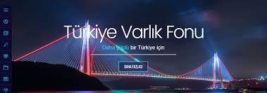 Türkiye Varlık Fonu ile ilgili soru işaretleri artıyor