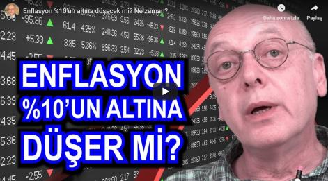 Cüneyt Akman Yorumladı: Enflasyon Tek Haneye İnecek mi? İnecekse Ne Zaman İnecek?