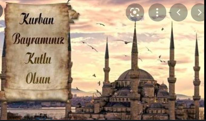 Asil Milletimiz  ve İslam Dünyası'nın Kurban Bayramı Kutlu Olsun